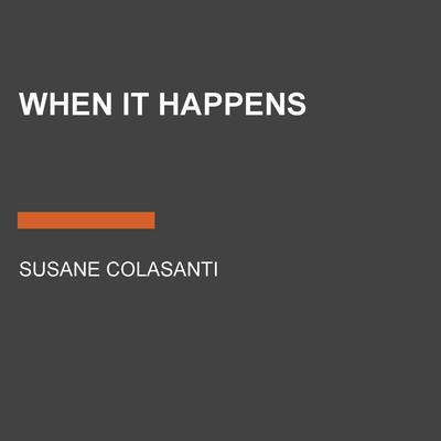 When It Happens Audiobook, by Susane Colasanti