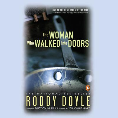 The Woman Who Walked into Doors: A Novel Audiobook, by Roddy Doyle