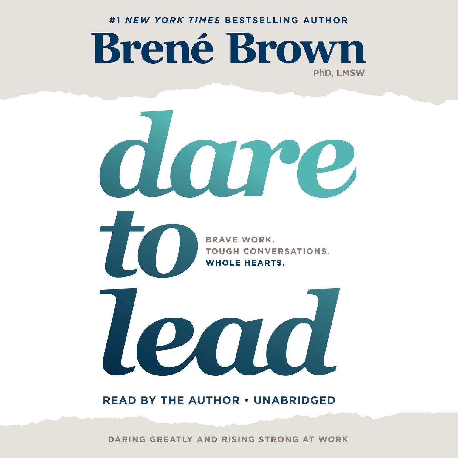 Printable Dare to Lead: Brave Work. Tough Conversations. Whole Hearts. Audiobook Cover Art