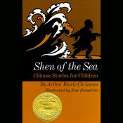 Shen of the Sea: Chinese Stories for Children Audiobook, by Author Info Added Soon