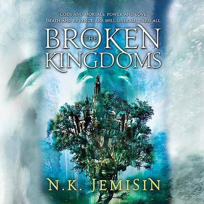 The Broken Kingdoms Audiobook, by N. K. Jemisin