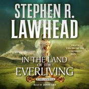In the Land of the Everliving: Eirlandia, Book Two Audiobook, by Stephen R. Lawhead