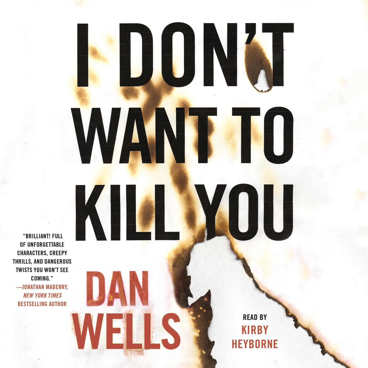 I Dont Want to Kill You Audiobook, by Dan Wells