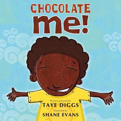 Chocolate Me! Audiobook, by Taye Diggs