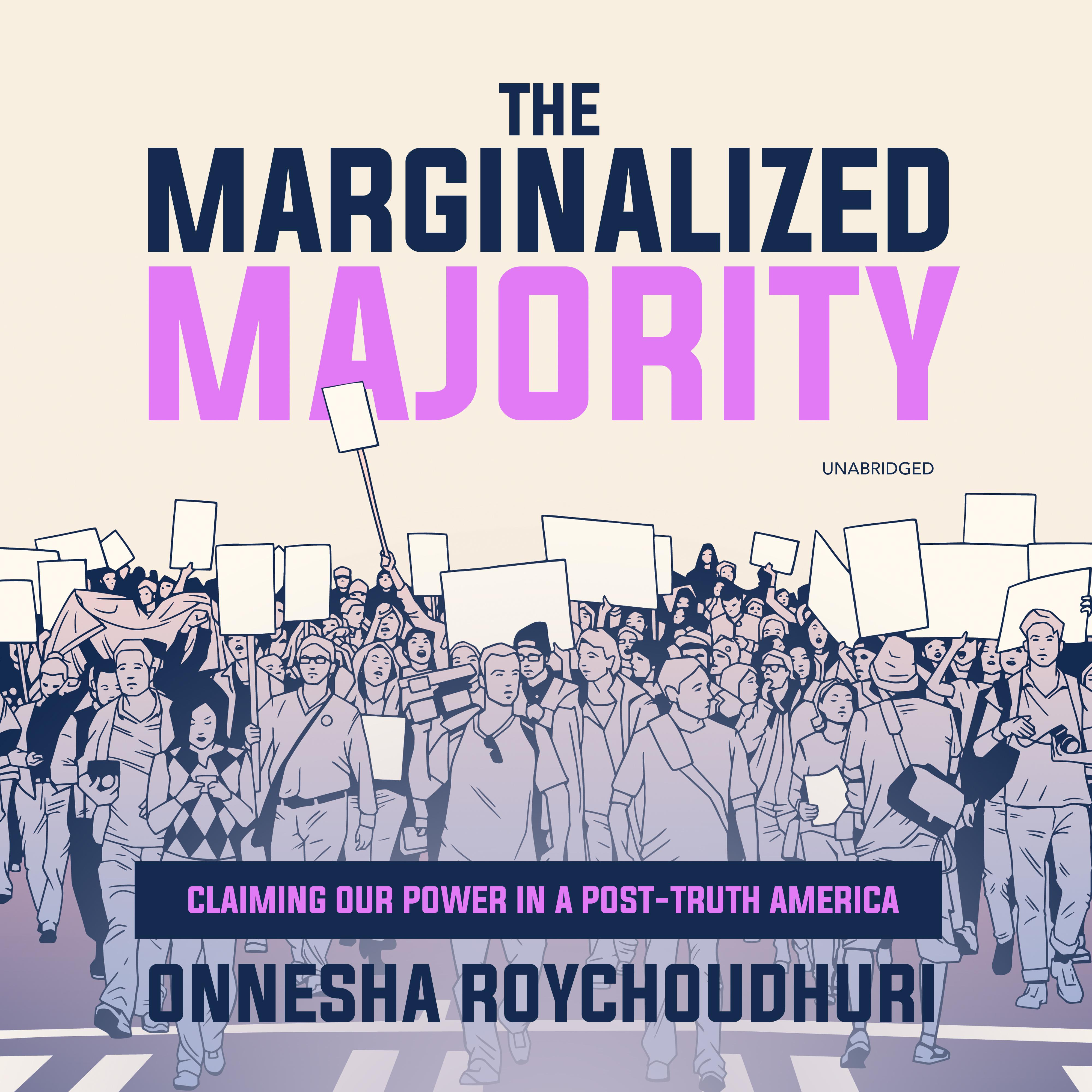 Printable The Marginalized Majority: Claiming Our Power in a Post-Truth America Audiobook Cover Art