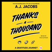 Thanks A Thousand: A Gratitude Journey Audiobook, by A. J. Jacobs