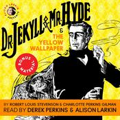 Dr. Jekyll and Mr. Hyde & The Yellow Wallpaper Audiobook, by Robert Louis Stevenson, Charlotte Perkins Gilman