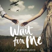 Wait for Me Audiobook, by Author Info Added Soon
