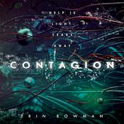 Contagion Audiobook, by Erin Bowman