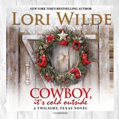 Cowboy, It's Cold Outside Audiobook, by Lori Wilde