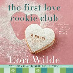 The First Love Cookie Club Audiobook, by Lori Wilde