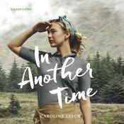 In Another Time Audiobook, by Author Info Added Soon