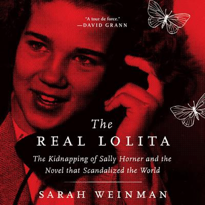 The Real Lolita Audiobook, by Sarah Weinman