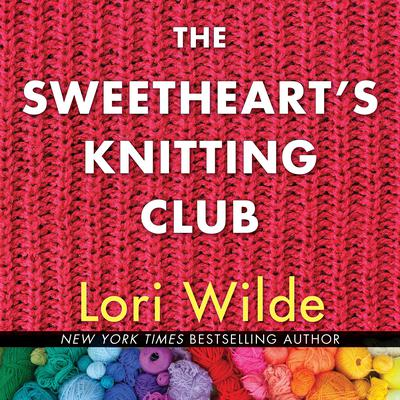 The Sweethearts Knitting Club Audiobook, by