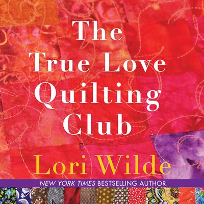 The True Love Quilting Club Audiobook, by