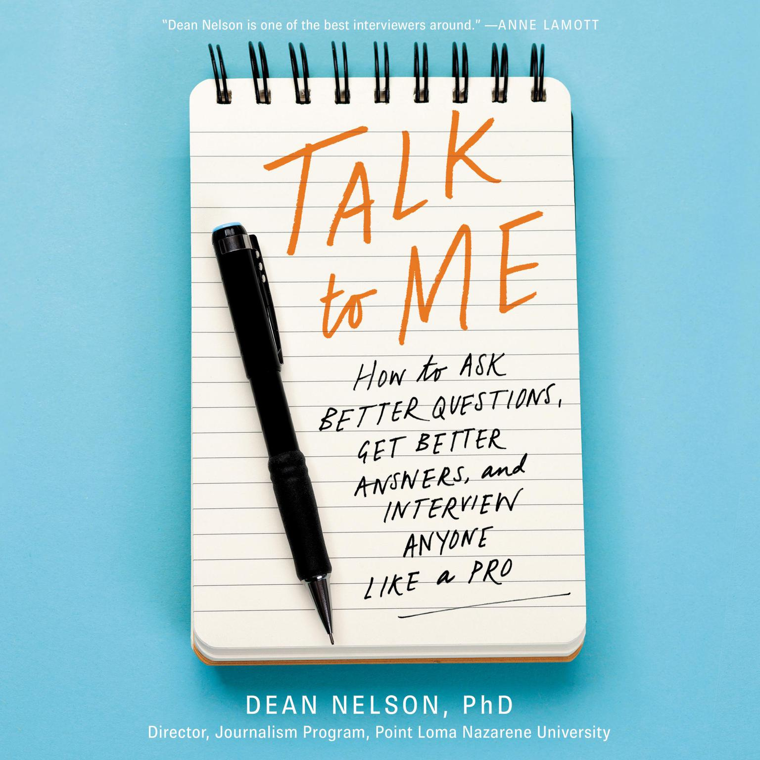 Printable Talk to Me: How to Ask Better Questions, Get Better Answers, and Interview Anyone Like a Pro Audiobook Cover Art