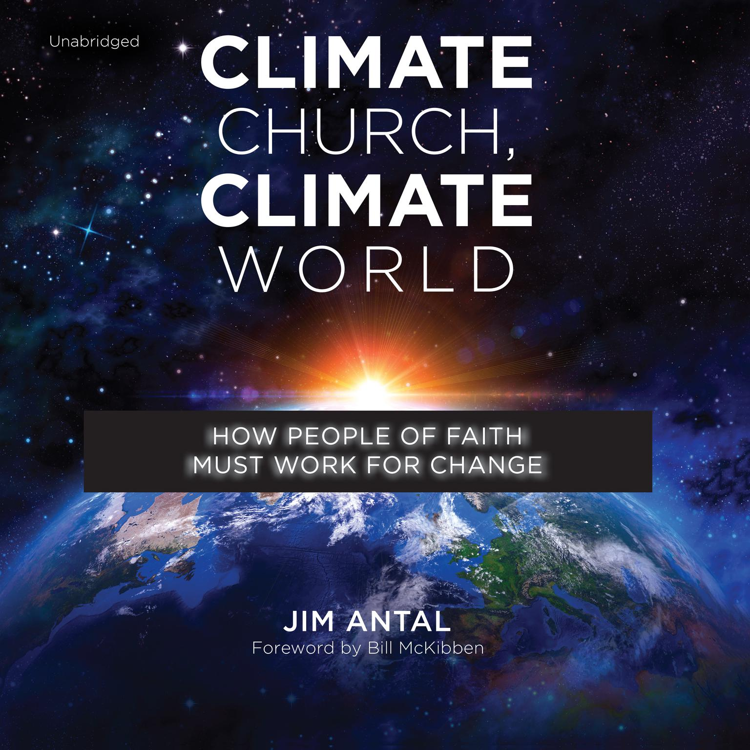 Printable Climate Church, Climate World: How People of Faith Must Work for Change Audiobook Cover Art