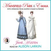 Mansfield Park and Emma with Opinions from Austen's Family and Friends Audiobook, by Jane Austen