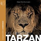 Las fieras de Tarzán Audiobook, by Edgar Rice Burroughs