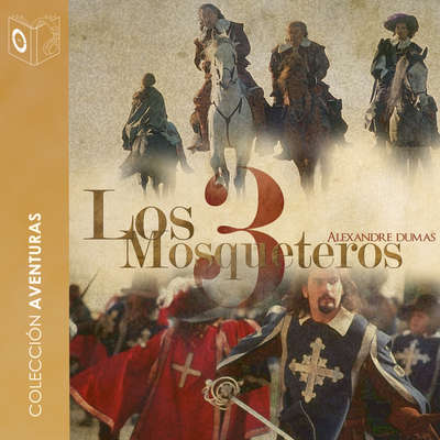 Los 3 mosqueteros Audiobook, by Alexandre Dumas