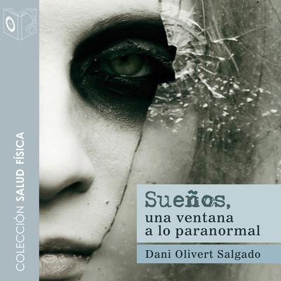 Sueños Audiobook, by Daniel Oliver Salgado