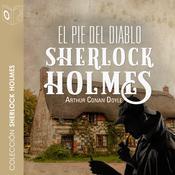El pie del diablo Audiobook, by Arthur Conan Doyle