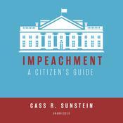Impeachment: A Citizen's Guide Audiobook, by Cass R. Sunstein