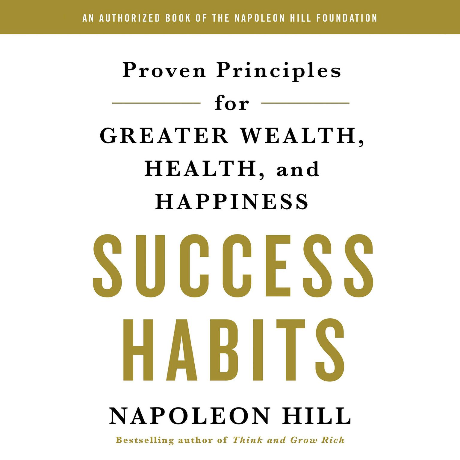 Printable Success Habits: Proven Principles for Greater Wealth, Health, and Happiness Audiobook Cover Art