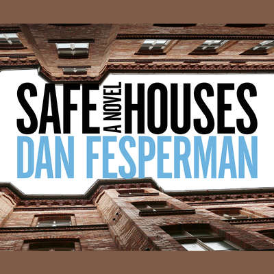 Safe Houses: A Novel Audiobook, by Dan Fesperman
