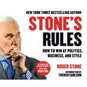 Stones Rules: How to Win at Politics, Business, and Style Audiobook, by Author Info Added Soon