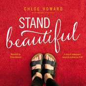 Stand Beautiful: A story of brokenness, beauty and embracing it all Audiobook, by Author Info Added Soon