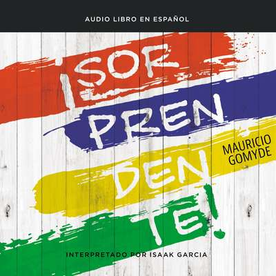¡Sorprendente! Audiobook, by Author Info Added Soon