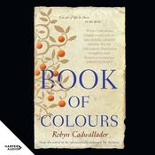 Book of Colours Audiobook, by Robyn Cadwallader