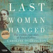 Last Woman Hanged Audiobook, by Caroline Overington