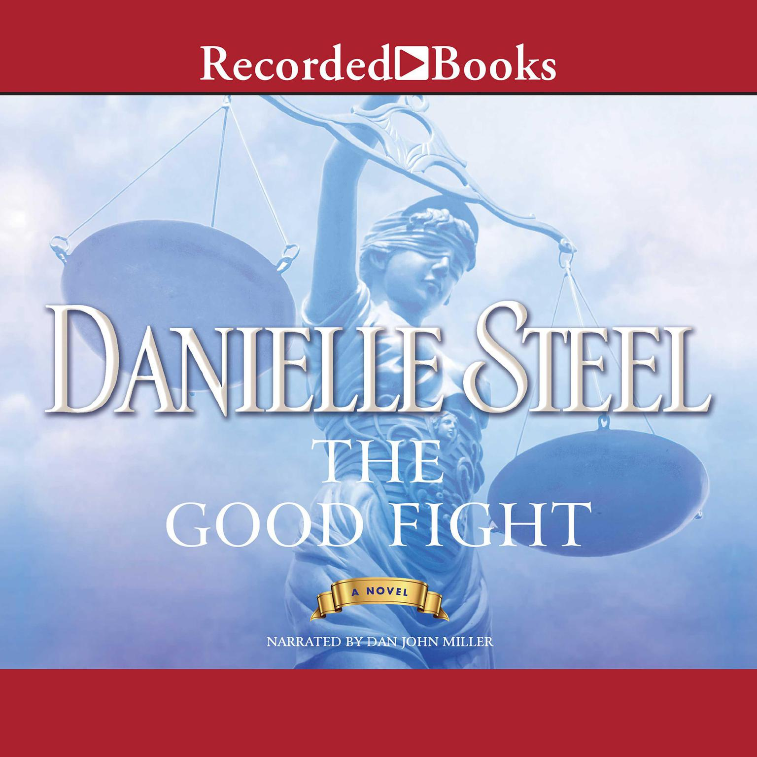 The Good Fight Audiobook, by Danielle Steel