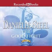 The Good Fight Audiobook, by Danielle Steel|