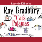 The Cats Pajamas Audiobook, by Ray Bradbury|