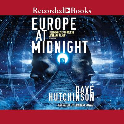 Europe at Midnight Audiobook, by Dave Hutchinson