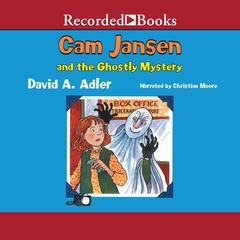 Cam Jansen and the Ghostly Mystery Audiobook, by David A. Adler
