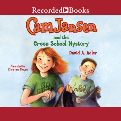Cam Jansen and the Green School Mystery Audiobook, by David A. Adler