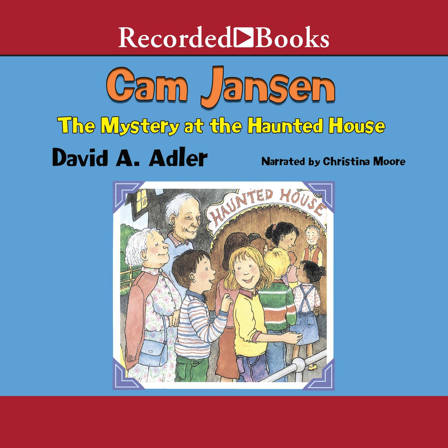 Printable Cam Jansen and the Mystery at the Haunted House Audiobook Cover Art