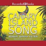 Canary Island Song Audiobook, by Robin Jones Gunn|