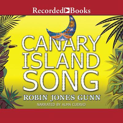 Canary Island Song Audiobook, by Robin Jones Gunn