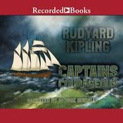 Captains Courageous Audiobook, by Rudyard Kipling|