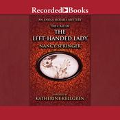 The Case of the Left-Handed Lady Audiobook, by Nancy Springer