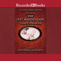 The Case of the Left-Handed Lady Audiobook, by