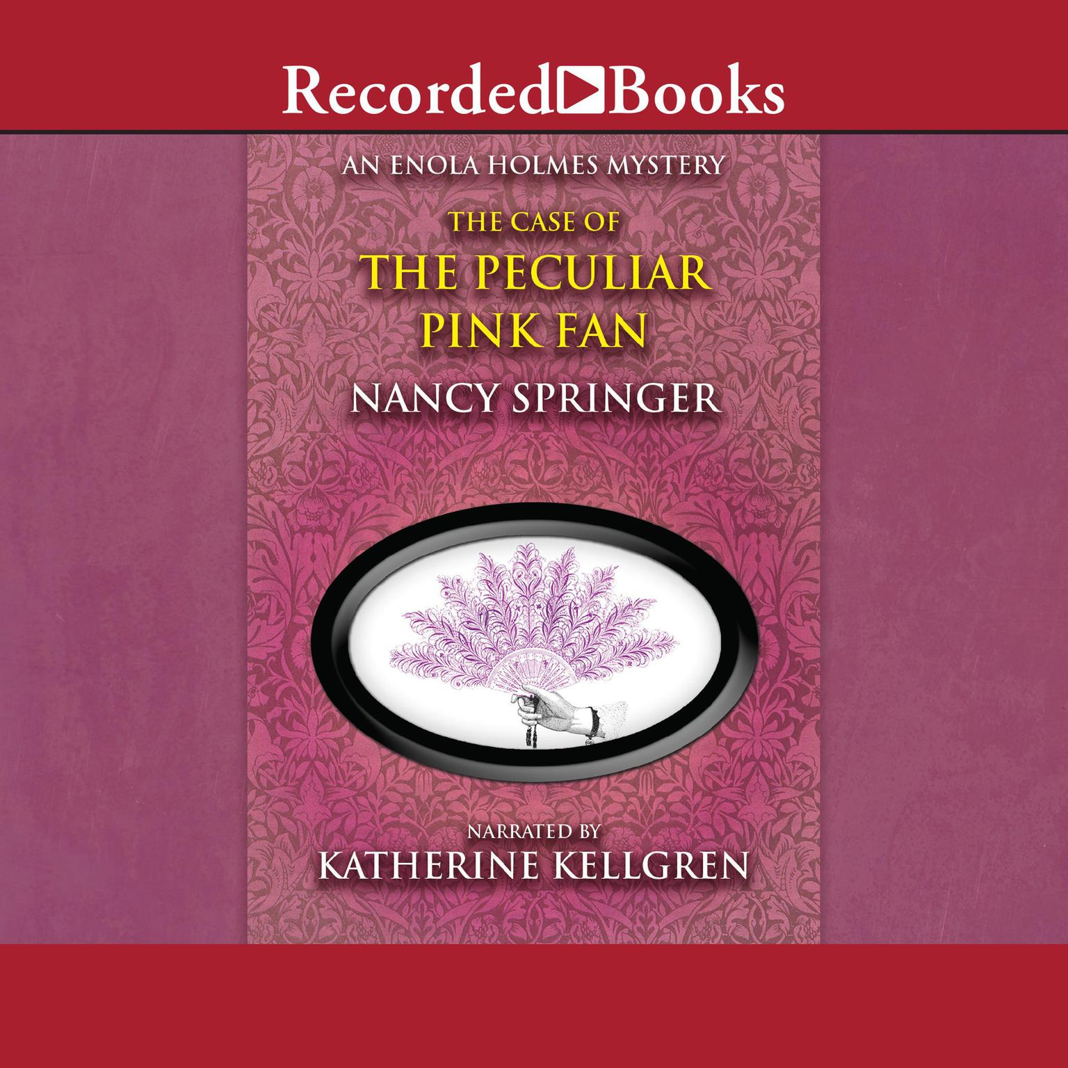 Printable The Case of the Peculiar Pink Fan Audiobook Cover Art