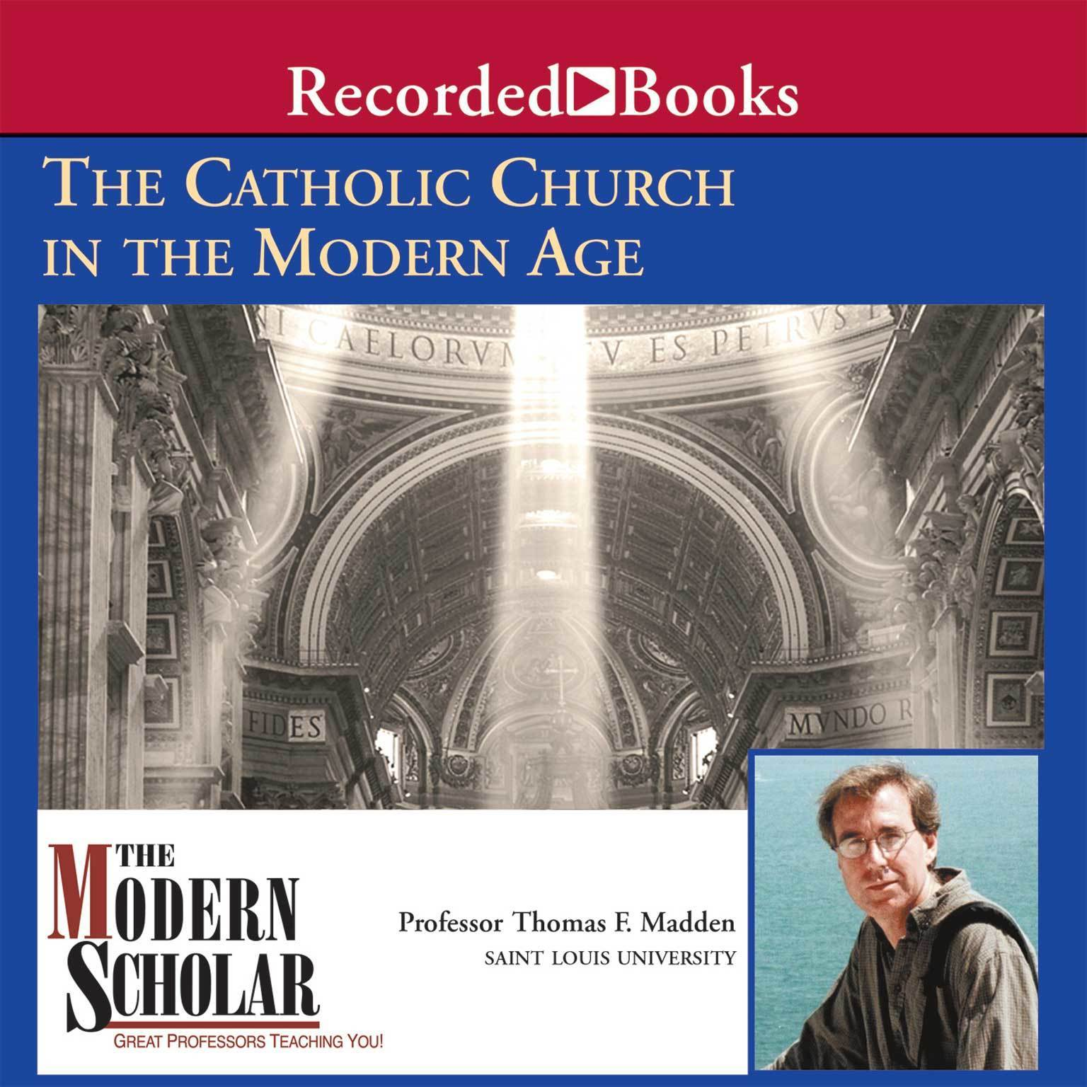 Printable The Catholic Church in the Modern Age Audiobook Cover Art