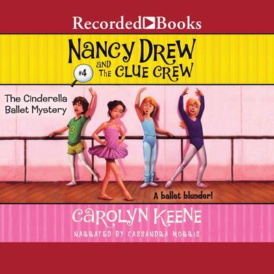 Cinderella Ballet Mystery Audiobook, by Carolyn Keene