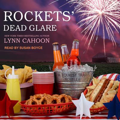 Rockets Dead Glare Audiobook, by Lynn Cahoon